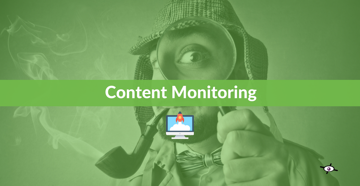 how to use content monitoring