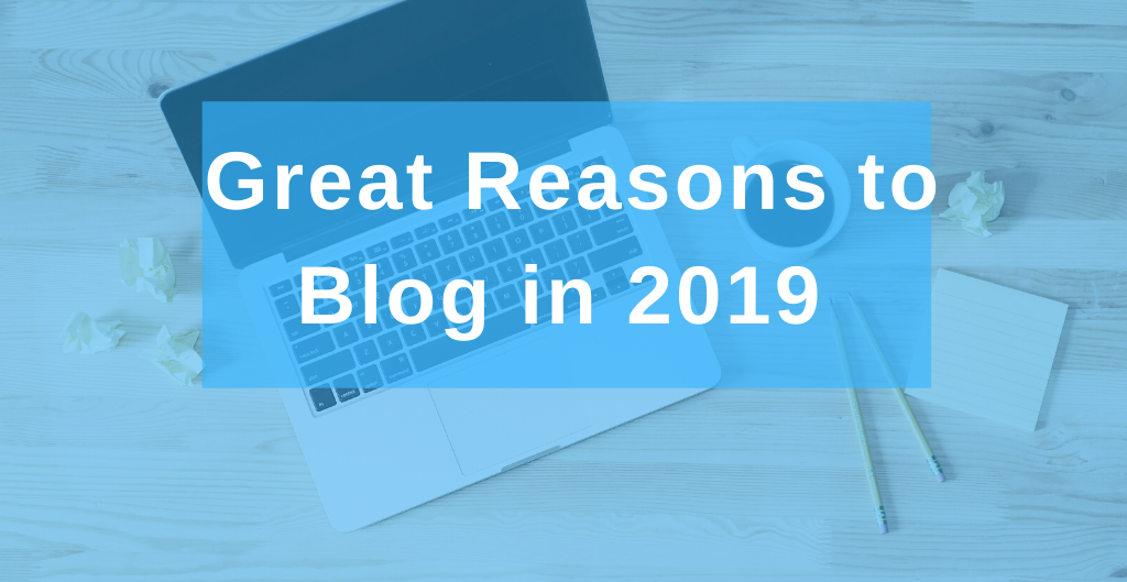 Why blogging in 2019?
